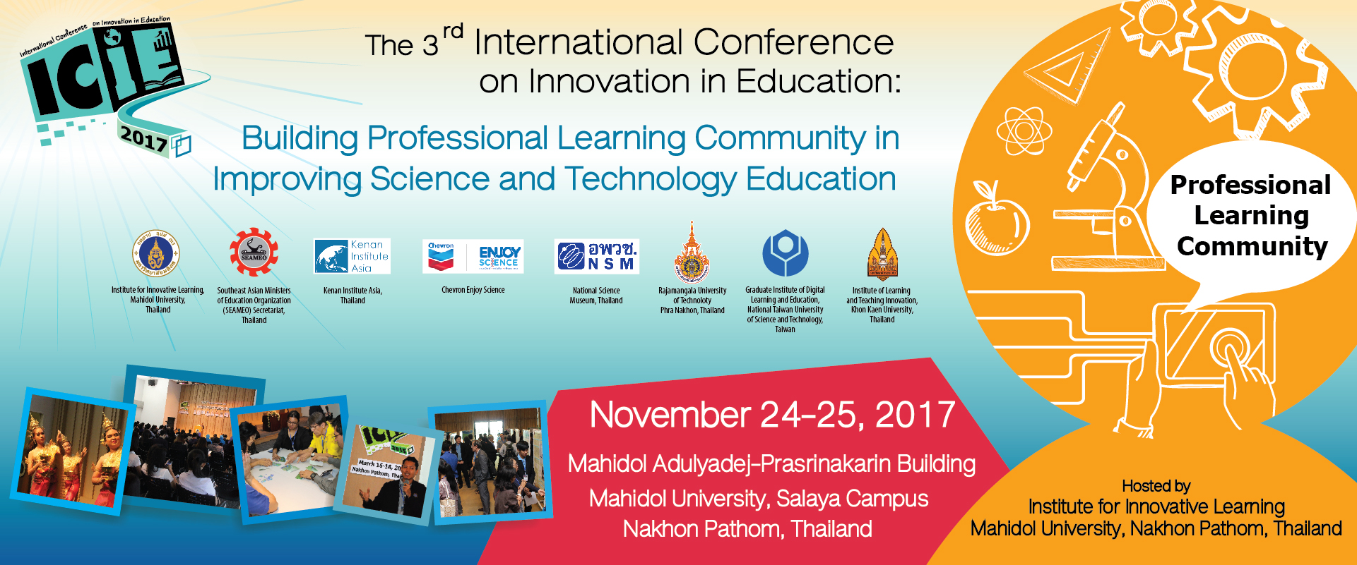 The 3rd International Conference on Innovation in Education (ICIE 2017): Building Professional Learning Community in Improving Science and Technology Education @ Faculty of Nursing  Mahidol University, Salaya Campus